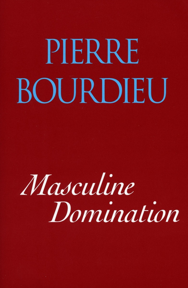 Masculine Domination Pierre Bourdieu Translated By Richard Nice