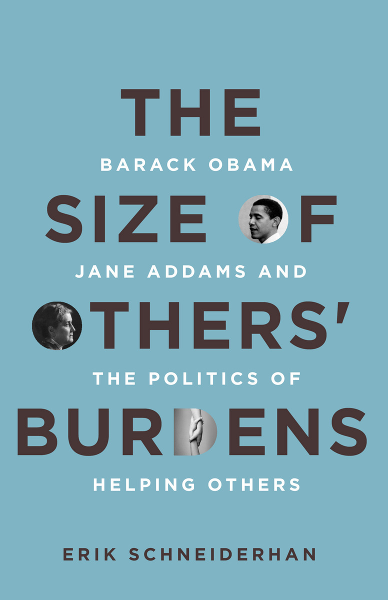 Cite the size of others burdens barack obama jane addams and cite this book ccuart Choice Image
