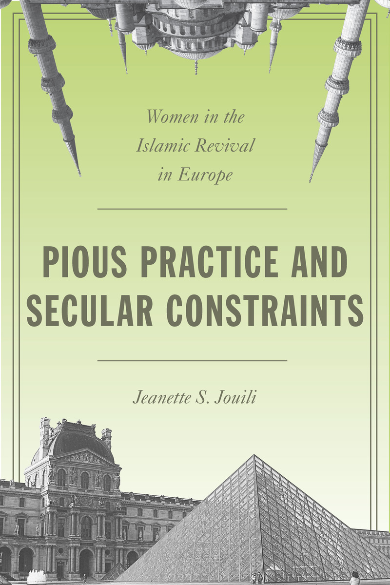 Start Reading Pious Practice And Secular Constraints Jeanette S