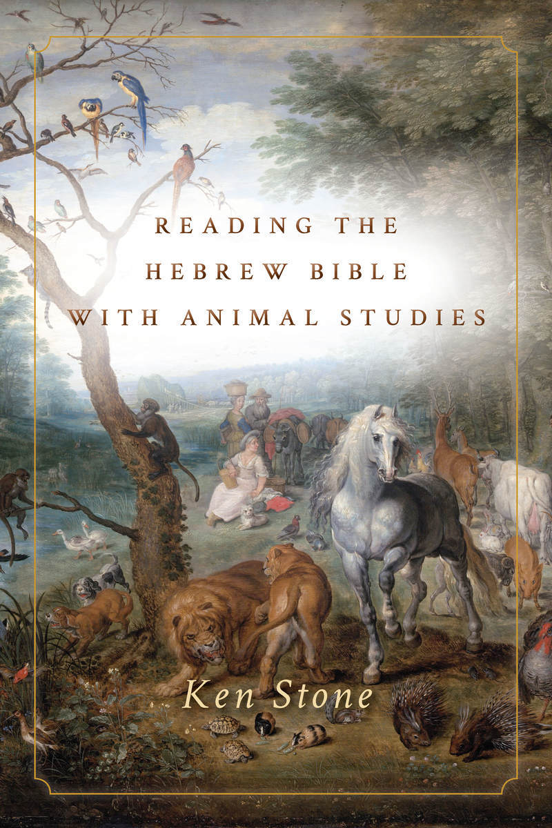Start reading Reading the Hebrew Bible with Animal Studies