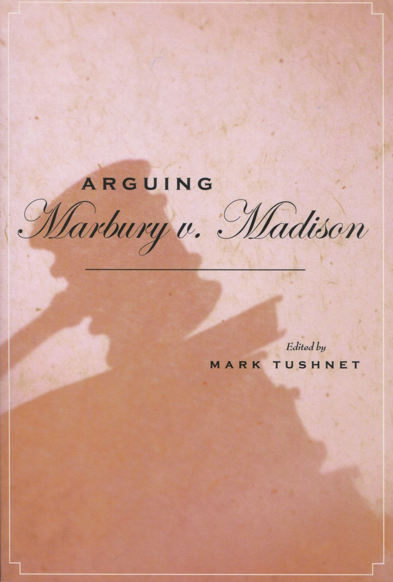 the constitutional law in the case of marbury versus madison Laws of the united states and constitutional law applied to a particular  case of marbury v madison, marbury would lose the litigation and never take.