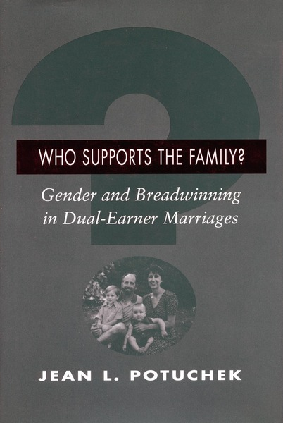 Cover of Who Supports the Family? by Jean L. Potuchek