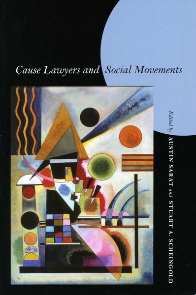 Cover of Cause Lawyers and Social Movements by Edited by Austin Sarat and Stuart A. Scheingold