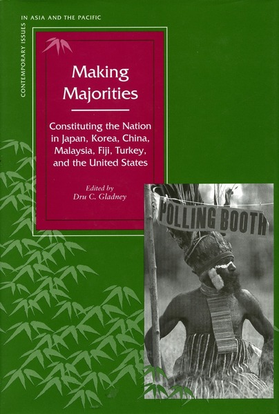 Cover of Making Majorities by Edited by Dru C. Gladney
