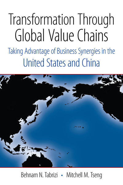Cover of Transformation Through Global Value Chains by Behnam N. Tabrizi and Mitchell M. Tseng