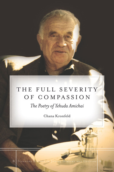 Cover of The Full Severity of Compassion by Chana Kronfeld