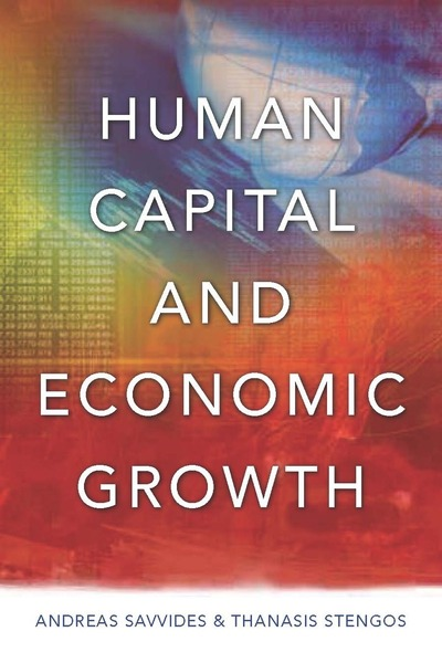 Cover of Human Capital and Economic Growth by Andreas Savvides and Thanasis Stengos