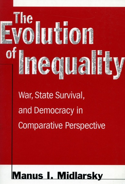 Cover of The Evolution of Inequality by Manus I. Midlarsky