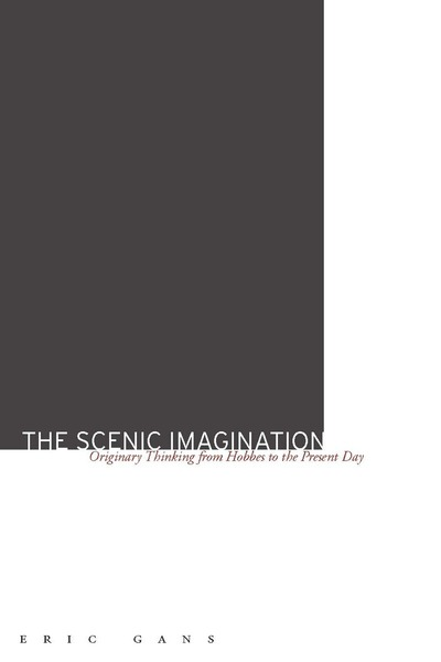 Cover of The Scenic Imagination by Eric Gans