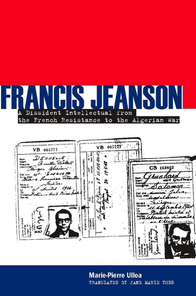 Cover of Francis Jeanson by Marie-Pierre Ulloa, Translated by Jane Marie Todd