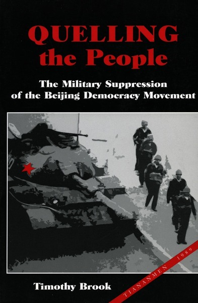 Cover of Quelling the People by Timothy Brook