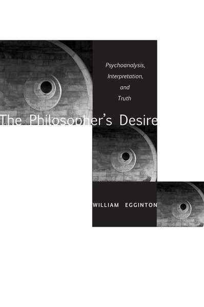 Cover of The Philosopher's Desire by William Egginton