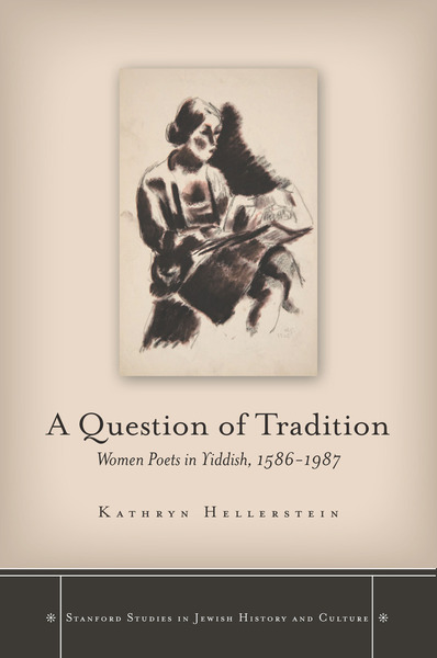 Cover of A Question of Tradition by Kathryn Hellerstein