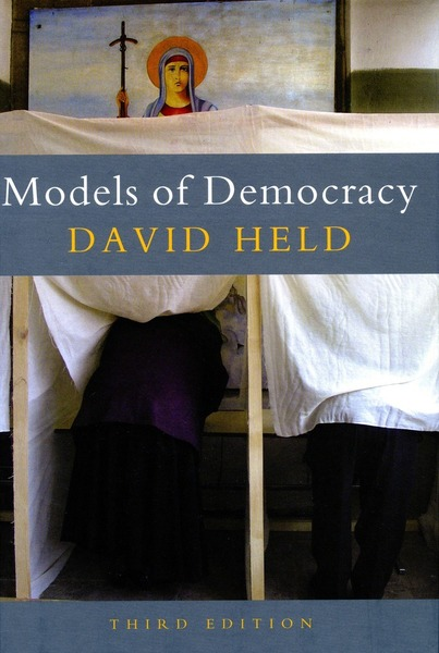 Cover of Models of Democracy, 3rd Edition by David Held