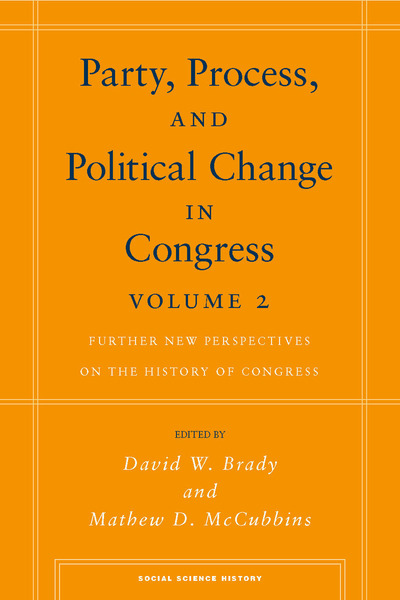Cover of Party, Process, and Political Change in Congress, Volume 2 by Edited by David W. Brady and Mathew D. McCubbins