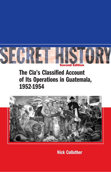 Cover of Secret History, Second Edition by Nick Cullather