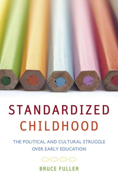 Cover of Standardized Childhood by Bruce Fuller
