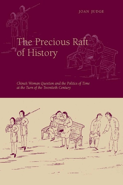 Cover of The Precious Raft of History by Joan Judge