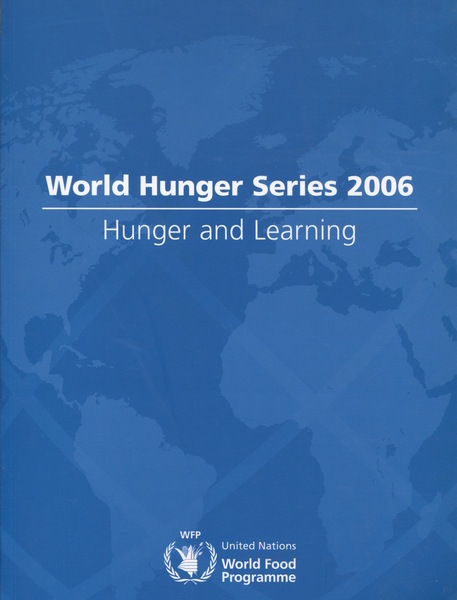 Cover of World Hunger Series 2006 by United Nations World Food Programme