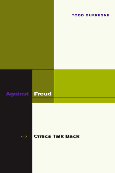 Cover of Against Freud by Todd Dufresne