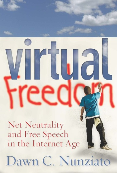 Cover of Virtual Freedom by Dawn C. Nunziato