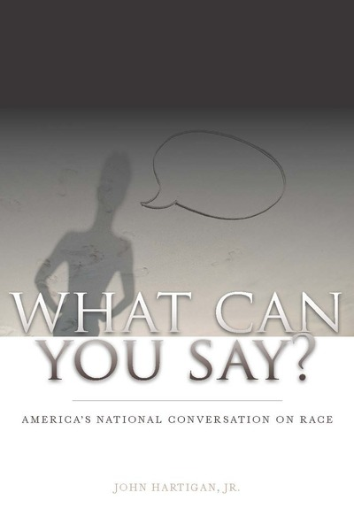 Cover of What Can You Say? by John Hartigan Jr.