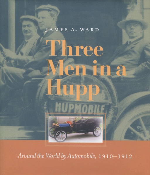 Cover of Three Men in a Hupp by James A. Ward