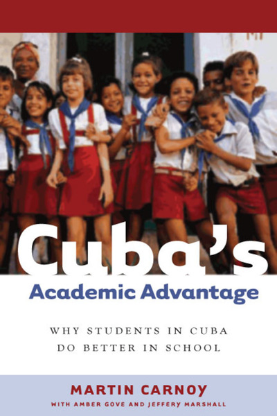 Cover of Cuba's Academic Advantage by Martin Carnoy