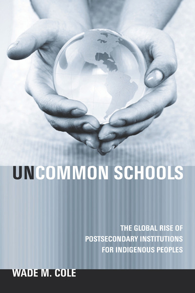 Cover of Uncommon Schools by Wade M. Cole