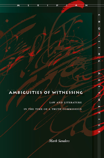 Cover of Ambiguities of Witnessing by Mark Sanders