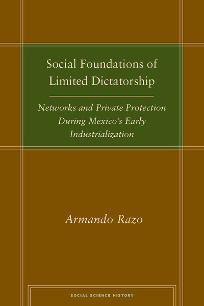Cover of Social Foundations of Limited Dictatorship by Armando Razo