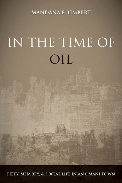 Cover of In the Time of Oil by Mandana E. Limbert