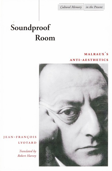 Cover of Soundproof Room by Jean-François Lyotard Translated by Robert Harvey