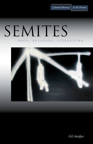 Cover of Semites by Gil Anidjar