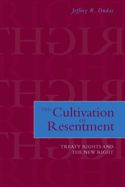 Cover of The Cultivation of Resentment by Jeffrey R. Dudas