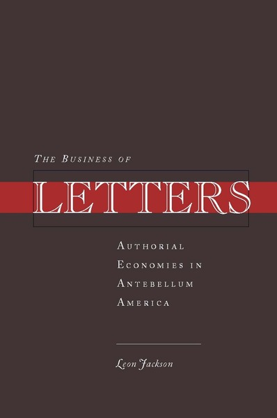Cover of The Business of Letters by Leon Jackson