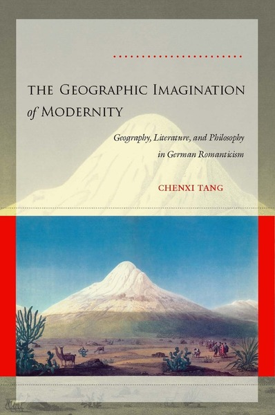 Cover of The Geographic Imagination of Modernity by Chenxi Tang
