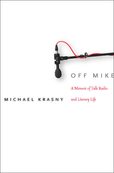 Cover of Off Mike by Michael Krasny