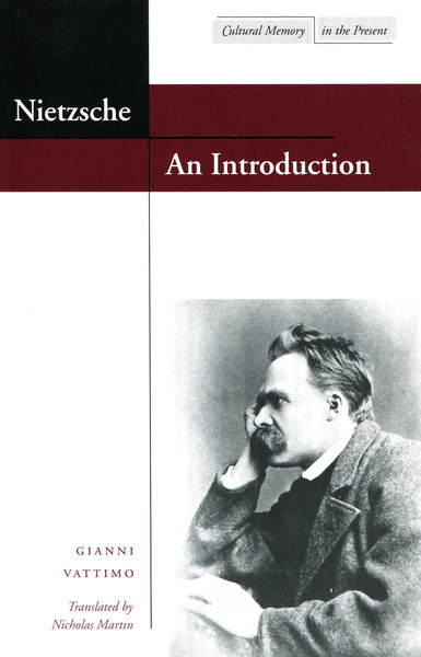 Cover of Nietzsche: An Introduction by Gianni Vattimo Translated by Nicholas Martin