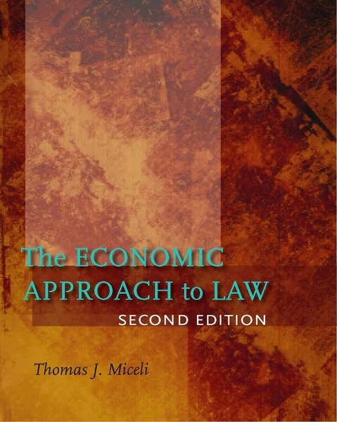 Cover of The Economic Approach to Law, Second Edition by Thomas J. Miceli