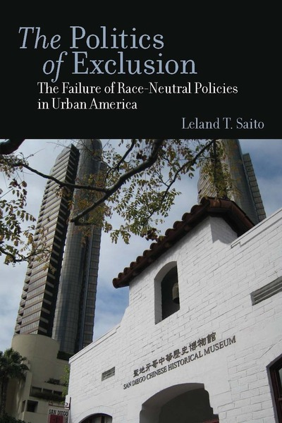 Cover of The Politics of Exclusion by Leland T. Saito