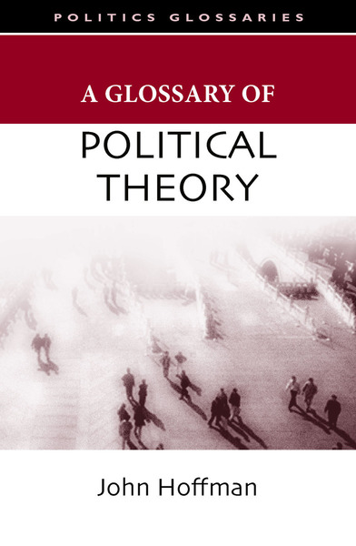 Cover of A Glossary of Political Theory by John Hoffman
