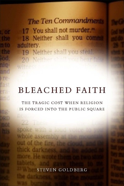 Cover of Bleached Faith by Steven Goldberg