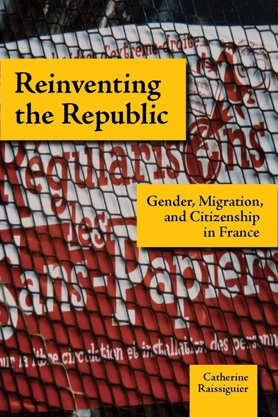Cover of Reinventing the Republic by Catherine Raissiguier