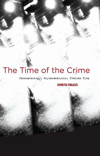 Cover of The Time of the Crime by Domietta Torlasco