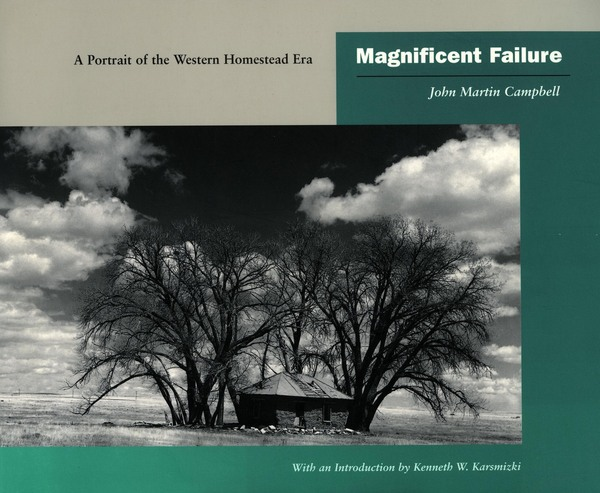 Cover of Magnificent Failure by John Martin Campbell Introduction by Kenneth W. Karsmizki