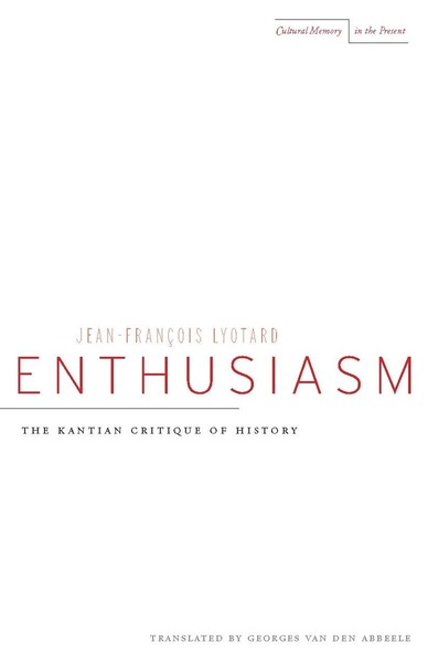 Cover of Enthusiasm by Jean-François Lyotard Translated by Georges Van Den Abbeele