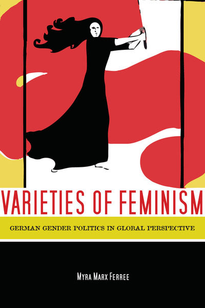 Cover of Varieties of Feminism by Myra Marx Ferree