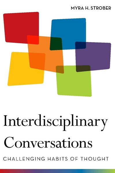 Cover of Interdisciplinary Conversations by Myra H. Strober