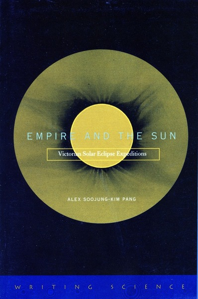 Cover of Empire and the Sun by Alex Soojung-Kim Pang